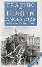 Guide to tracing your Dublin ancestors