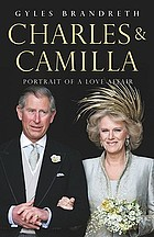Charles and Camilla : portrait of a love affair