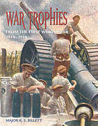 War trophies : from the First World War 1914-1918