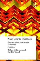 Asian security handbook : terrorism and the new security environment