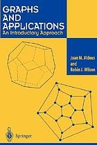 Graphs and applications : an introductory approach