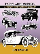 Early automobiles : a history in advertising line art, 1890-1930