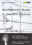 Leaving home, orchestral music in the 20th century. / 4, Three journeys through dark landscapes
