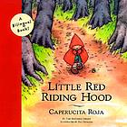 Little Red Riding Hood = Caperucita roja