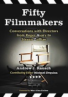 Fifty filmmakers : conversations with directors from Roger Avary to Steven Zaillian