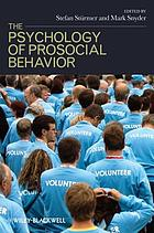 The psychology of prosocial behavior : group processes, intergroup relations, and helping