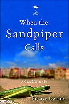 When the sandpiper calls : a cozy mystery