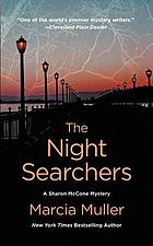 The night searchers : a Sharon McCone Mystery