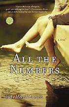All the numbers : a novel