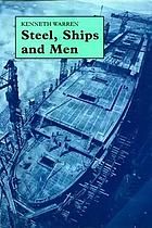 Steel, Ships and Men : Cammell Laird and Company 1824-1993.