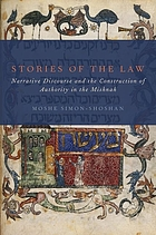 Stories of the law : narrative discourse and the construction of authority in the Mishnah