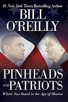 Pinheads and patriots : where you stand in the age of Obama