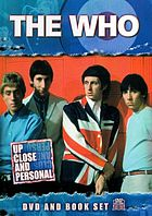 The Who : up close and personal.