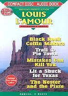 Black Rock Coffin Makers ; Trail to Pie Town and Mistakes can kill you ; Lit a shuck for Texas and the nester and the Piute