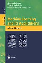 Machine learning and its applications : advanced lectures