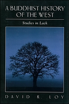 A Buddhist history of the West : studies in lack