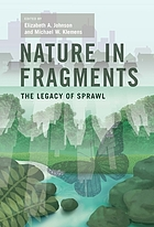 Nature in fragments : the legacy of sprawl