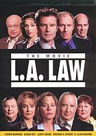 L.A. law : the movie