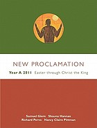 New Proclamation : Year A, 2011, Easter through Christ the King