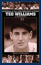 Ted Williams, a biography