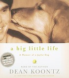 A big little life : [memoir of a joyful dog]