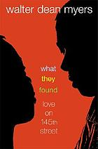 What they found : love on 145th street