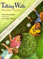 Talking walls : the stories continue