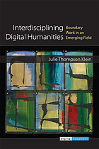Interdisciplining digital humanities : boundary work in an emerging field