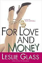 For love and money : a novel of stocks and robbers