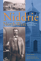 Niddrie of the North-West : memoirs of a pioneer Canadian missionary