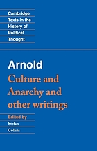 Culture and anarchy and other writings