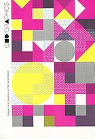 Geo/Graphics : simple form graphics in print and motion