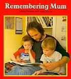Remembering Mum