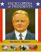 Herbert Hoover, thirty-first president of the United States