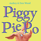 Piggy Pie Po : 3 little stories