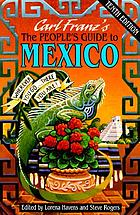 The people's guide to Mexico : wherever you go-- there you are!!