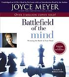 Battlefield of the mind : [winning the battle in your mind]