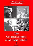 Greatest speeches of all time. Vol. III