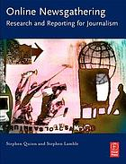Online newsgathering : research and reporting for journalism