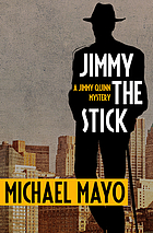 Jimmy the Stick : a suspense novel