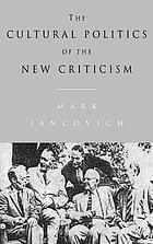 The cultural politics of the New Criticism