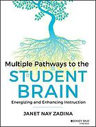Multiple Pathways to the Student Brain : Energizing and Enhancing Instruction.