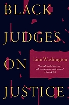 Black judges on justice : perspectives from the bench