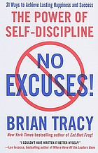No excuses! : the power of self-discipline