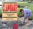 Clambake--a Wampanoag tradition
