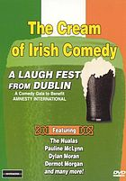 The cream of Irish comedy : a laugh fest from Dublin
