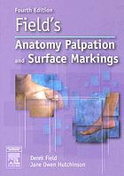 Field's anatomy, palpation, and surface markings