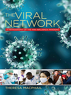 The viral network : a pathography of the H1N1 influenza pandemic