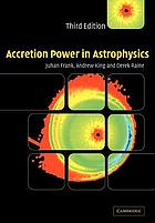 Accretion power in astrophysics.