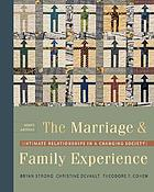 The marriage and family experience : intimate relationships in a changing society